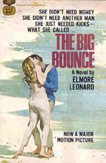 The Big Bounce by Elmore Leonard