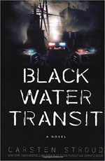 Black Water Transit by Carston Stroud