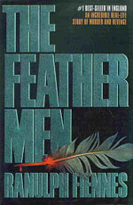 The Feather Men by Ranulph Fiennes