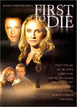 First to Die (DVD Cover)