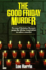 The Good Friday Murder by Lee Harris