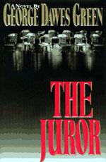 The Juror by George Dawes Green