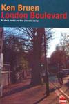 London Boulevard (2002) by Ken Bruen