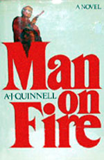 Man on Fire by A. J. Quinnell