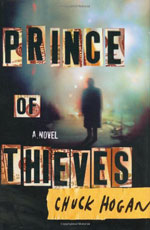 The Prince of Thieves by Chuck Hogan