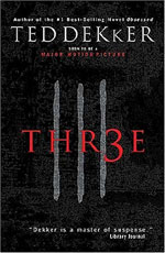 Three (Thr3e) by Ted Dekker