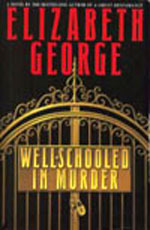 Well Schooled in Murder by Elizabeth George