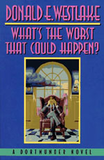 What's the Worst that Could Happen? by Donald E. Westlake